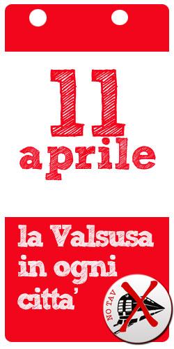 Calendario Significato.No Tav 11 Aprile La Valsusa In Ogni Citta Significato E